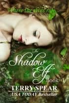 The Shadow Elf ebook by