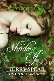 The Shadow Elf ebook by Terry Spear