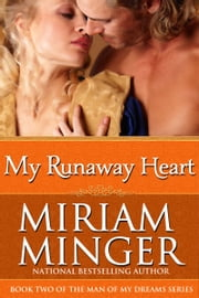 My Runaway Heart - A Pirate Regency Romance ebook by Miriam Minger