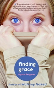 Finding Grace ebook by Alyssa Brugman