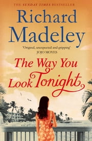 The Way You Look Tonight ebook by Kobo.Web.Store.Products.Fields.ContributorFieldViewModel