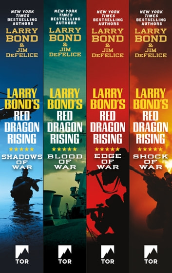 The Red Dragon Rising Series - Shadows of War, Edge of War, Shock of War, Blood of War ebook by Larry Bond,Jim DeFelice