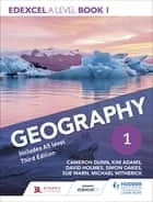 Edexcel A level Geography Book 1 Third Edition ebook by