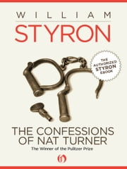 The Confessions of Nat Turner ebook by William Styron