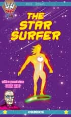 The Star Surfer ebook by Mike Donati