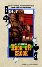Hook or Crook ebook by Cort Martin, Jory Sherman