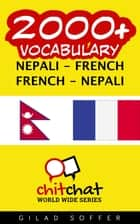 2000+ Vocabulary Nepali - French ebook by Gilad Soffer