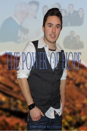 The Power Of Hope ebook by Josh Vande Wettering