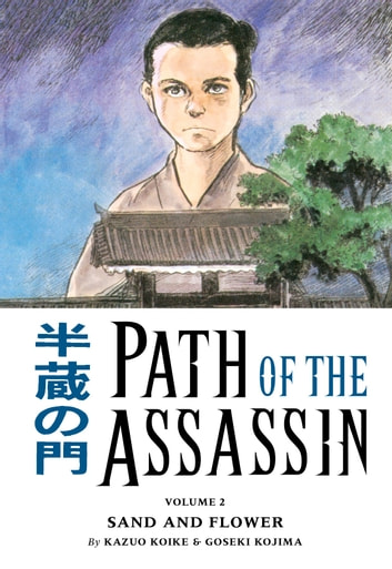 Path Of The Assassin Vol 2 Ebook By Kazuo Koike 9781630080242
