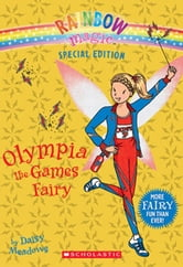 Rainbow Magic Special Edition: Olympia the Games Fairy ebook by Daisy Meadows