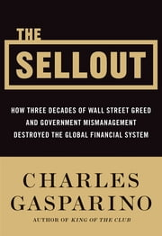The Sellout ebook by Charles Gasparino