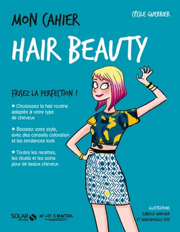 Mon cahier Hair beauty ebook by Cécile GUERRIER