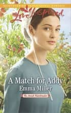 A Match for Addy ebook by Emma Miller