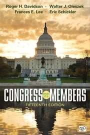 Congress and Its Members ebook by Roger H. Davidson,Walter J. (Joseph) Oleszek,Professor Frances E. Lee,Eric Schickler