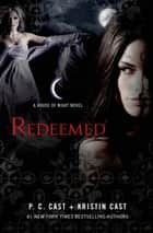 Redeemed ebook by P. C. Cast,Kristin Cast