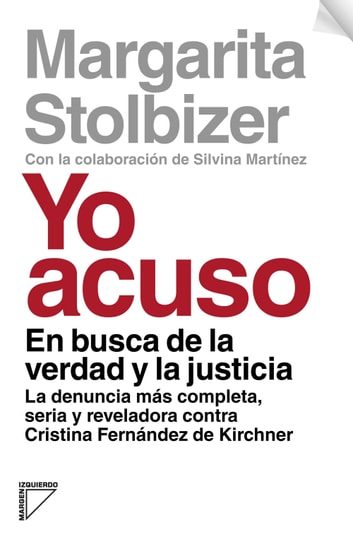 Yo acuso ebook by Margarita Stolbizer