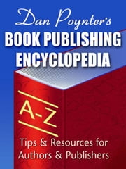 Book Publishing Encyclopedia ebook by Poynter, Dan