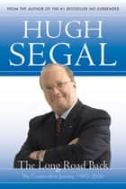 The Long Road Back ebook by Hugh Segal