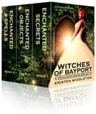 Witches of Bayport (The Series) ebook by Kristen Middleton