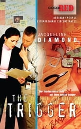 The Trigger ebook by Jacqueline Diamond