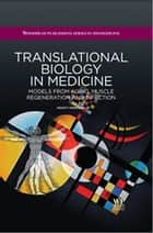 Translational Biology in Medicine ebook by M. Montano