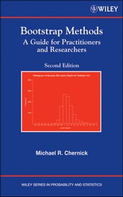 Bootstrap Methods - A Guide for Practitioners and Researchers ebook by Michael R. Chernick