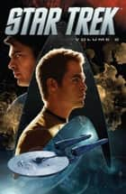 Star Trek Vol. 2 ebook by Johnson, Mike, Corroney, Joe, Bradstreet, Tim