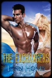 The Exchangers ebook by Lynn Hones