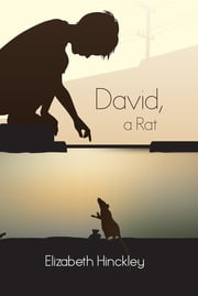 David, a Rat ebook by Elizabeth Hinckley
