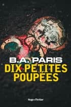 Dix petites poupées ebook by B a Paris, Vincent Guilluy