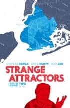 Strange Attractors #2 ebook by Charles Soule, Greg Scott, Soo Lee