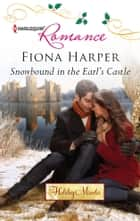 Snowbound in the Earl's Castle ebook by Fiona Harper