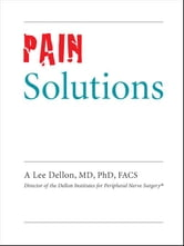 Pain Solutions ebook by Dellon, A., Lee