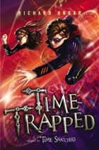 Time Trapped eBook by Richard Ungar