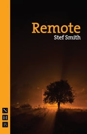Remote (NHB Modern Plays) ebook by Stef Smith