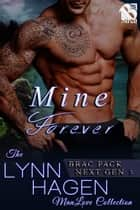Mine Forever ebook by Lynn Hagen