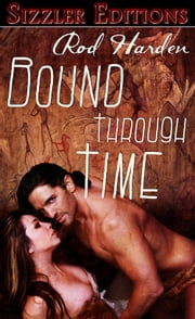 Bound Through Time ebook by Rod Harden
