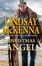 Christmas Angel ebook by Lindsay McKenna