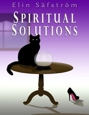 Spiritual Solutions ebook by Elin Säfström