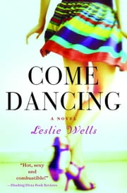 Come Dancing ebook by Leslie Wells