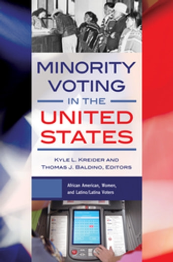 Minority Voting in the United States [2 volumes] ebook by