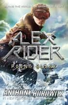 Point Blank ebook by Anthony Horowitz
