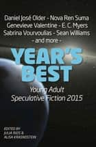 Year's Best YA Speculative Fiction 2015 ebook by Alisa Krasnostein