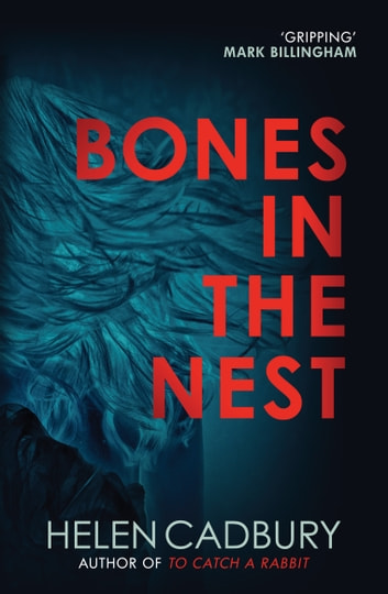 Bones in the Nest ebook by Helen Cadbury