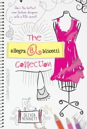 Allegra Biscotti Collection ebook by Olivia Bennett