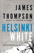 Helsinki White ebook by James Thompson