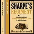 Sharpe's Regiment: The Invasion of France, June to November 1813 (The Sharpe Series, Book 17) audiobook by Bernard Cornwell