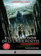 El corredor del laberinto ebook by