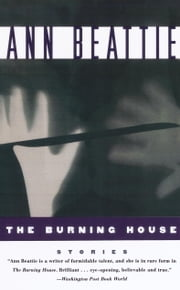 Burning House ebook by Ann Beattie