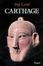 Carthage ebook by Serge Lancel